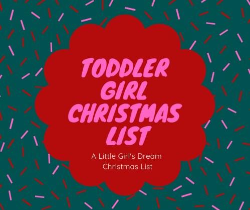 Christmas Gift Ideas for Toddler Girls
