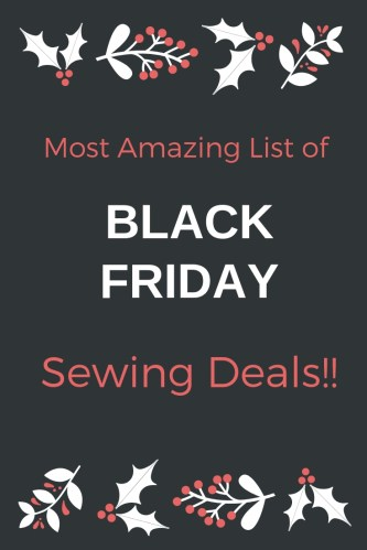 Most Amazing List of Black Friday Sewing Deals