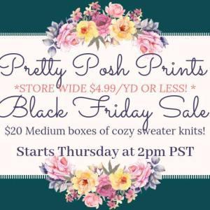 Pretty Posh Prints Fabric Black Friday Sale