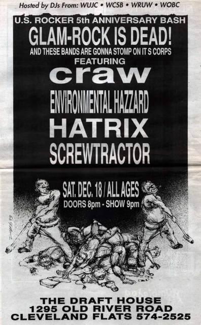 Glam Rock is dead U.S. Rocker Cleveland Craw Hatrix Screwtractor Environmental Hazzard