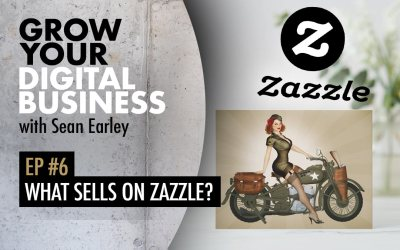 Episode #6 – What Sells on Zazzle?