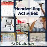 20 Handwriting Fun Print & Practice Activities for Kids Who Hate Writing