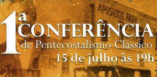 Conferência sobre Pentecostalismo Clássico