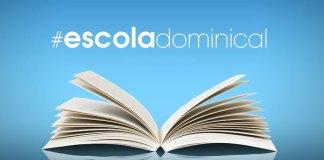 A importância da Escola Dominical em nossos dias