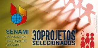 30 projetos selecionados pelo Conselho Consultivo da SENAMI