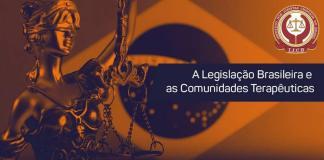 Legislação brasileira e comunidades terapêuticas é tema de Seminário em São Paulo