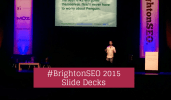 #BrightonSEO 2015 Speaker Slide Decks
