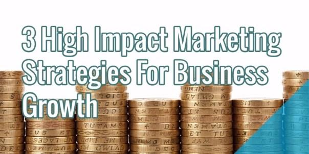 high-impact-marketing-strategies