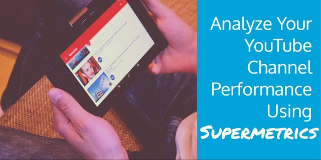 youtube-supermetrics