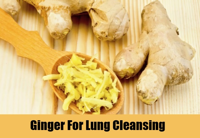 Ginger For Lung Cleansing