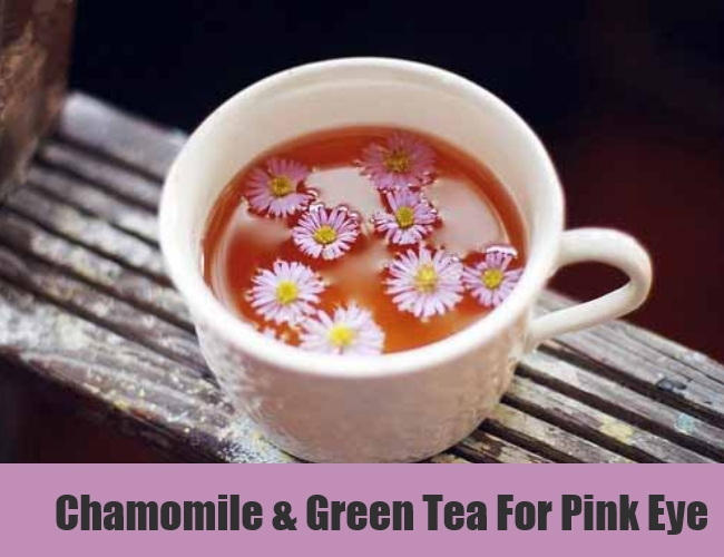 Chamomile & Green Tea For Pink Eye
