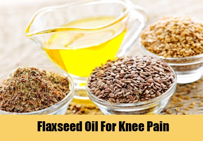 Flaxseed Oil For Knee Pain