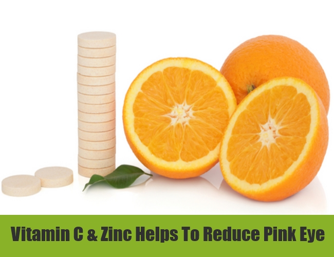 Vitamin C & Zinc Helps To Reduce Pink Eye