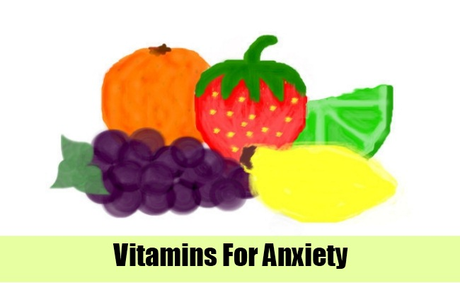 Anxiety: Vitamins For Depression And Anxiety