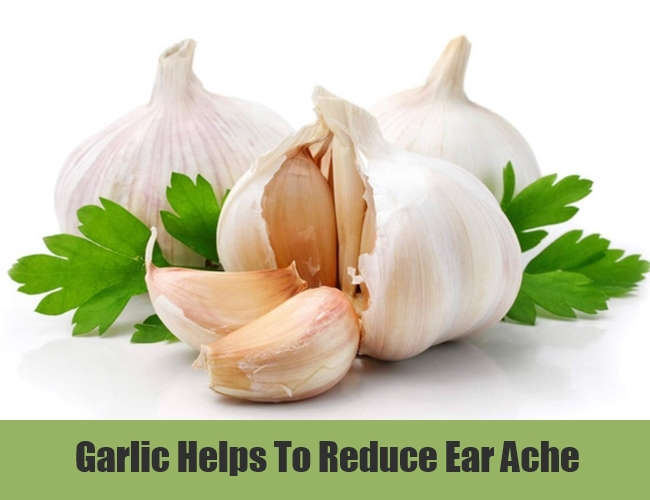 Garlic Helps To Reduce Ear Ache
