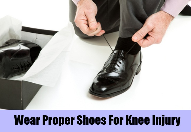 Wear Proper Shoes