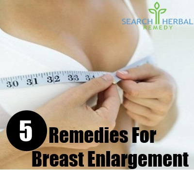 5 Remedies For Breast Enlargement
