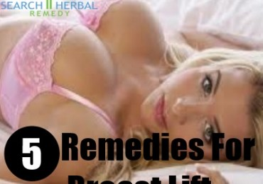 5 Remedies For Breast Lift
