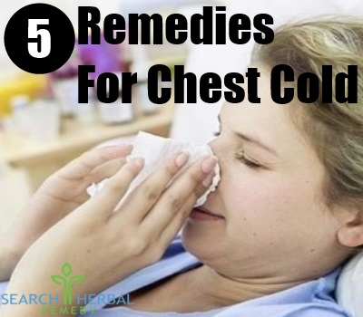 5 Remedies For Chest Cold