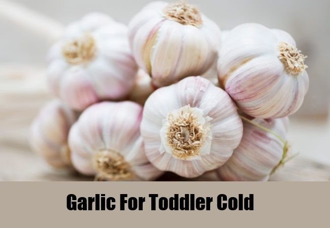 Garlic For Toddler Cold
