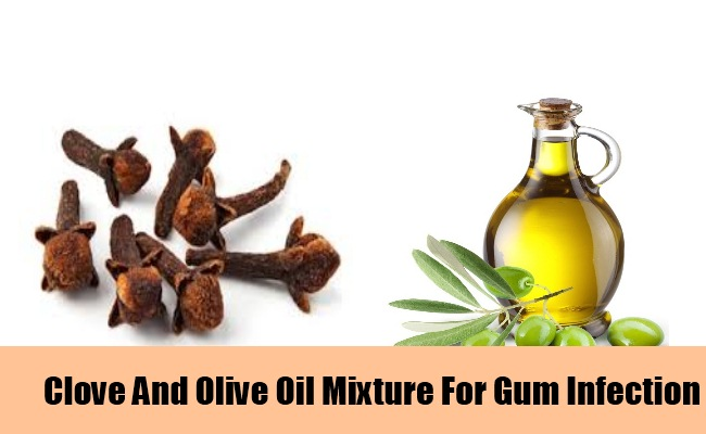 Use Clove And Olive Oil Mixture