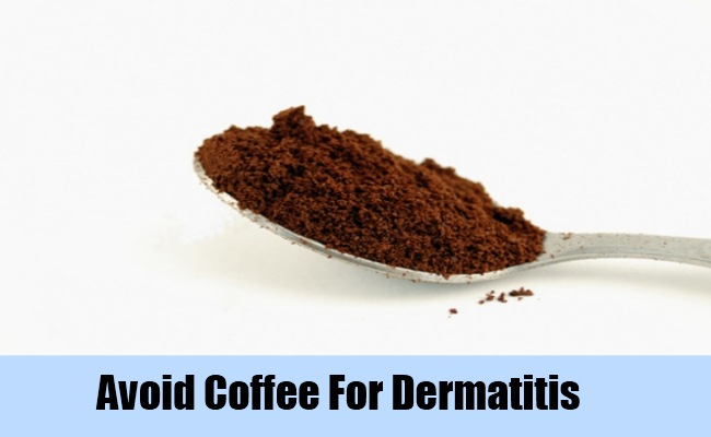 Avoid foods that trigger dermatitis