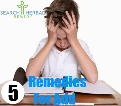 5 Remedies For Add