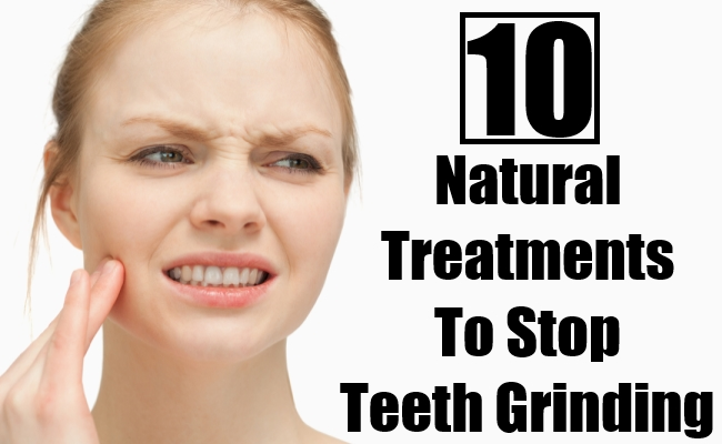 Natural Treatments To Stop Teeth Grinding