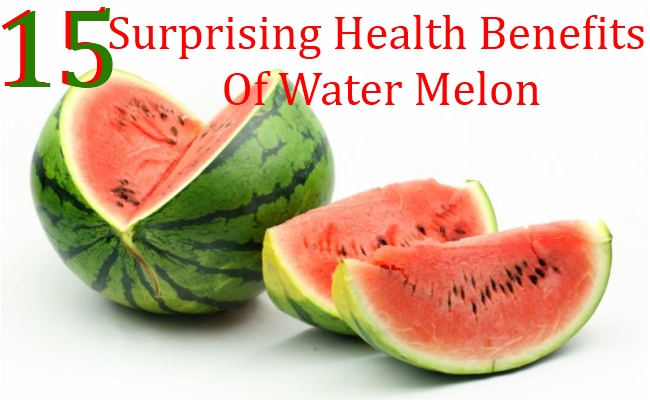 15 Surprising Health Benefits Of Water Melon