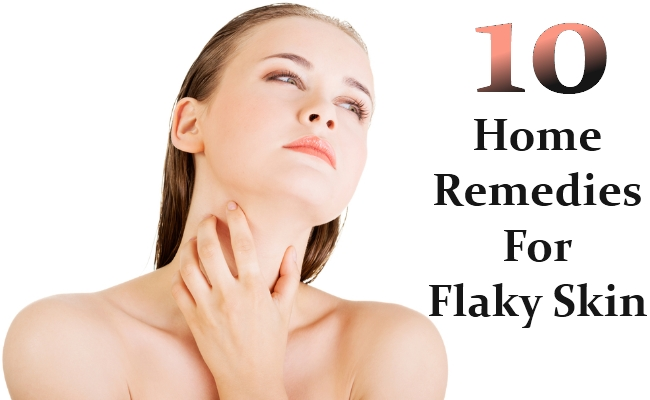 Home Remedies For Flaky Skin
