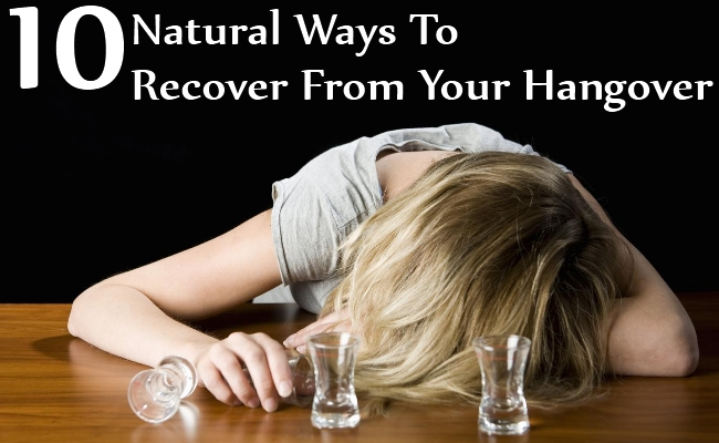 Natural Ways To Recover From Your Hangover