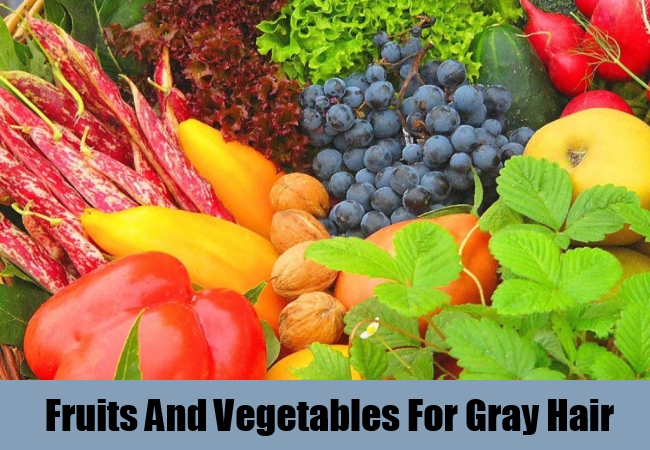 Fruits And Vegetables For Gray Hair