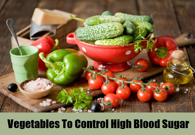 Vegetables To Control High Blood Sugar