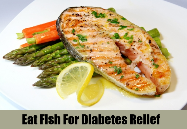 Eat Fish For Diabetes Relief