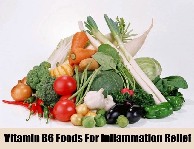 Vitamin B6 Foods For Inflammation Relief