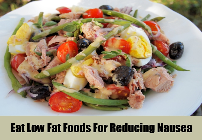 Eat Low Fat Foods For Reducing Nausea