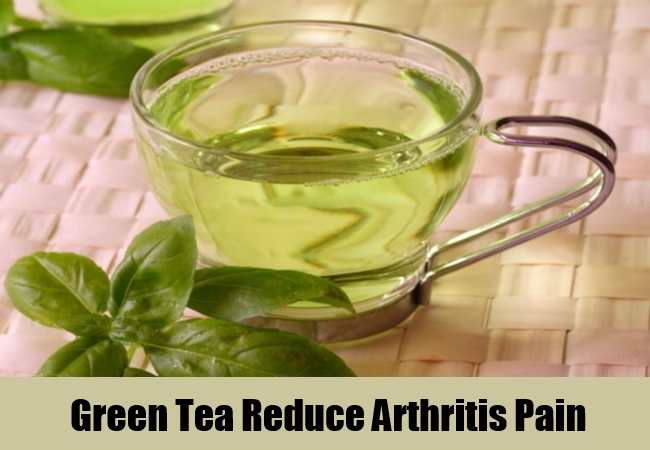 Green Tea Reduce Arthritis Pain
