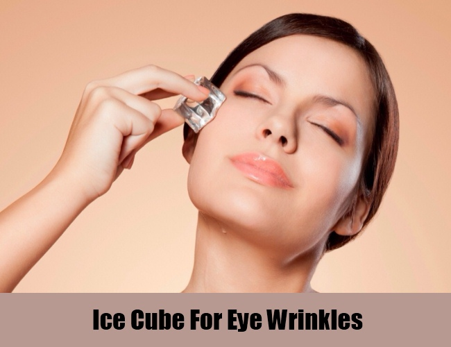 Ice Cube For Eye Wrinkles