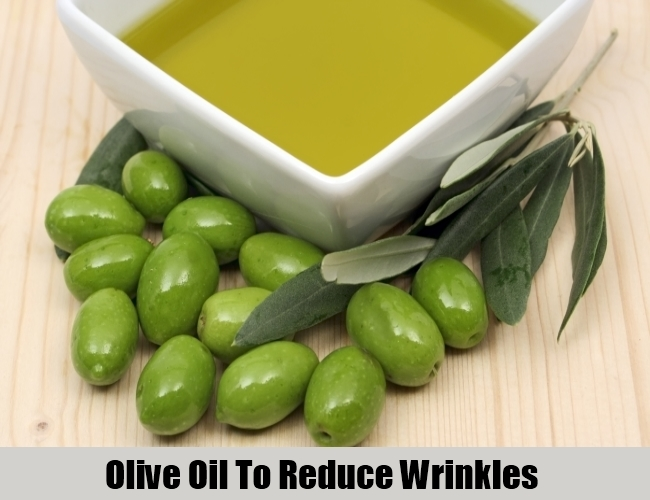 Olive Oil To Reduce Wrinkles