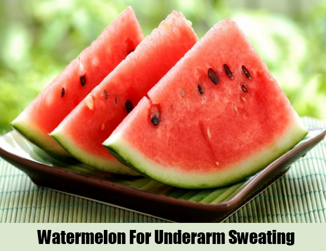 Watermelon For Underarm Sweating