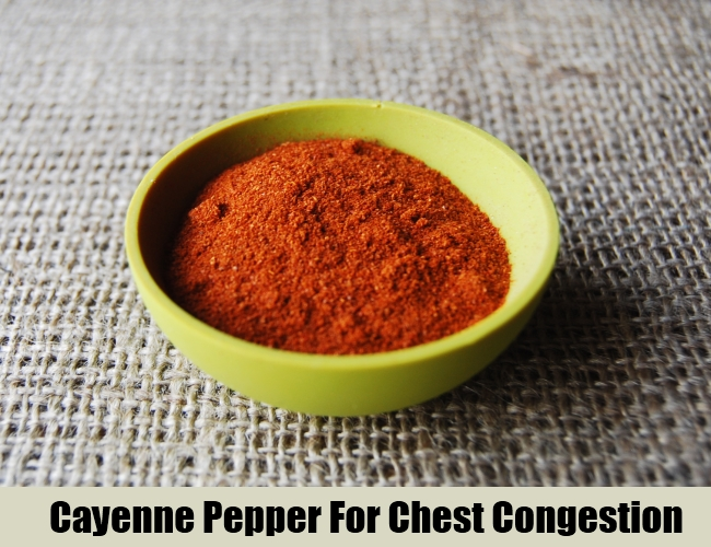 Cayenne Pepper For Chest Congestion