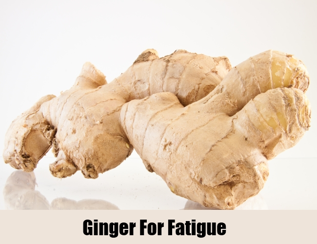 Ginger For Fatigue
