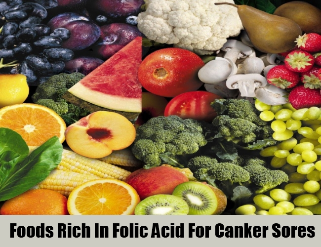 Foods Rich In Folic Acid For Canker Sores