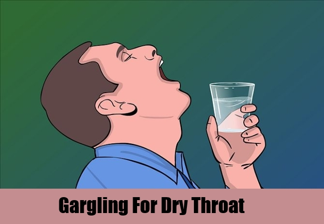 Gargling For Dry Throat