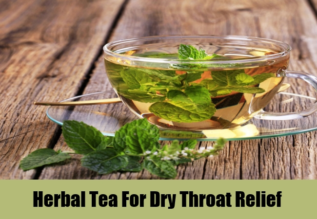 Herbal Tea For Dry Throat Relief