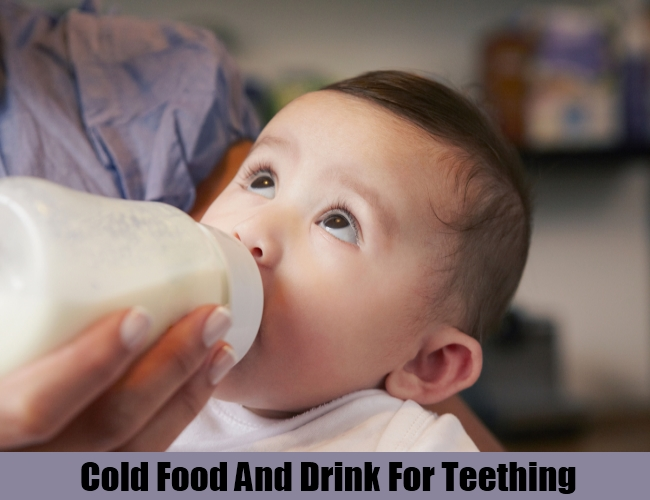 Cold Food And Drink For Teething