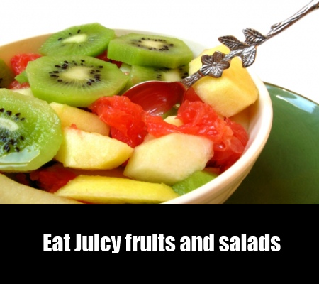 Eat Juicy Fruits and Salads