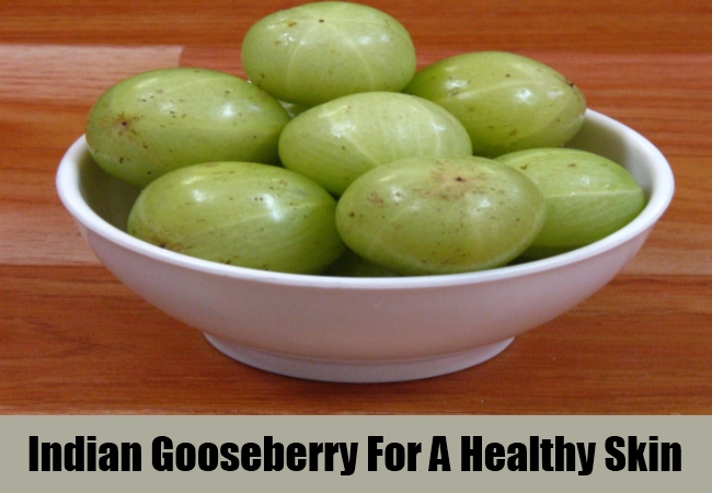 Indian Gooseberry For A Healthy Skin