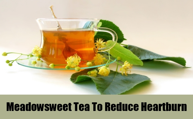 Meadowsweet Tea To Reduce Heartburn