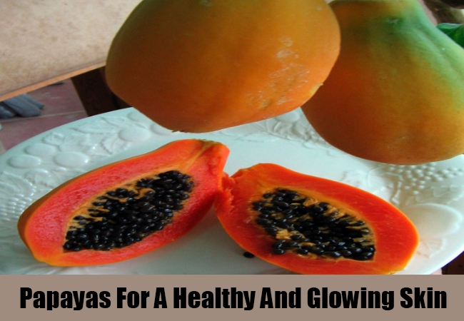 Papayas For A Healthy And Glowing Skin